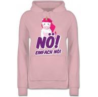 Shirtracer - Einhörner - Nö einfach nö Einhorn - Damen Hoodie und Kapuzenpullover für Frauen Shirtracer Bekleidung