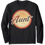 Graphic 365 Aunt Vintage Mothers Day Funny Auntie Gift Langarmshirt Bekleidung